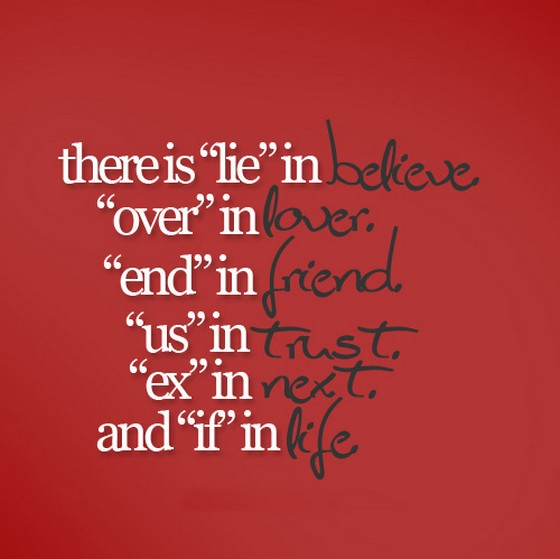 There-is-lie-in-believe-over-in-lover-end-in-friend-saying-quotes